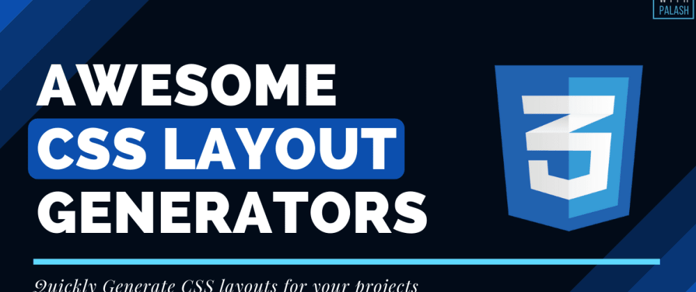 Cover Image for 6 Awesome CSS Layout Generators