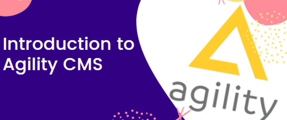 Cover image for Introduction to Agility CMS