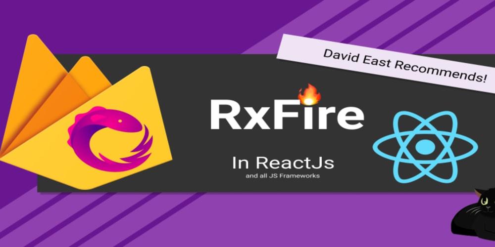 RxFire in ReactJS using Firebase Firestore and Authentication - DEV