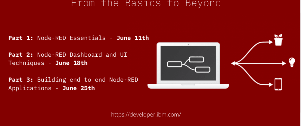 Cover image for Node-RED from the basics to beyond in June