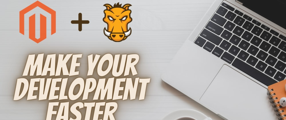 Cover image for How to Make Your Front-End Development Faster in Magento 2 Using Grunt