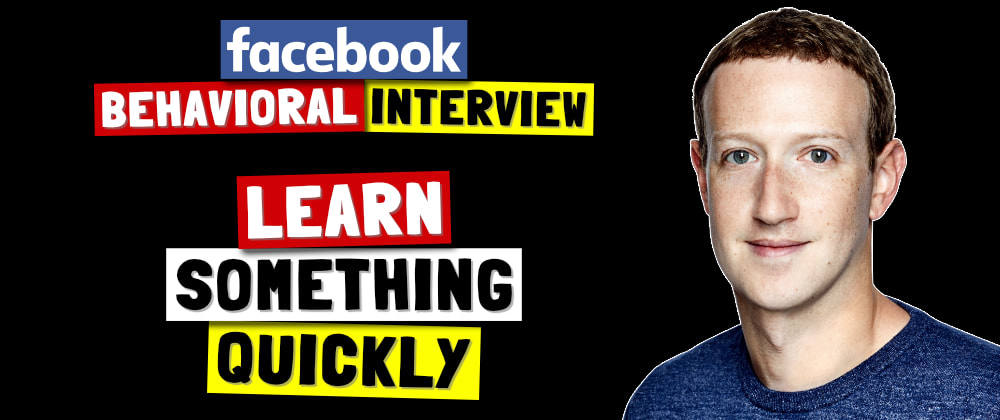 Cover image for ✅ Tell Me About A Time You Had To Learn Something Quickly | Facebook Behavioral Interview (Jedi) Series 🔥