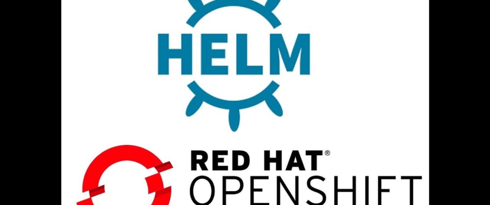 Cover image for Using Helm on OpenShift