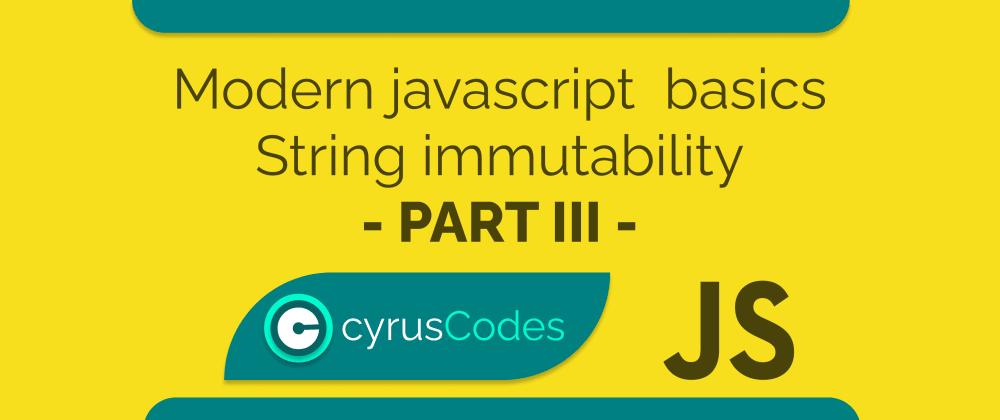 Cover image for Modern Javascript Basics - Part IV