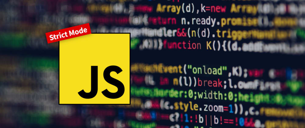 Cover image for JavaScript `use strict` Explained in 2 Minutes