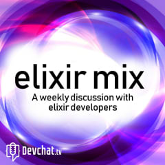 EMx 065: The Life Cycle of Elixir