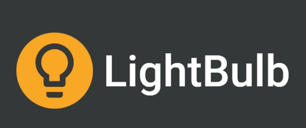 Cover image for 💡 LightBulb v2 released!