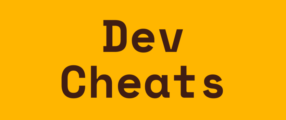 Cover image for ⭐ Dev-Cheats: A Curated Collection of Beautiful Cheat-Sheets