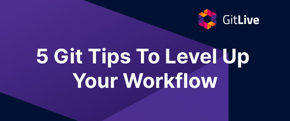 Cover Image for 5 Git Tips To Level Up Your Workflow