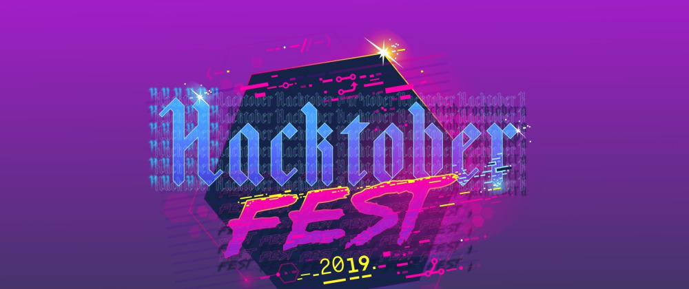 Cover image for HacktoberFest 2019 I join it first time
