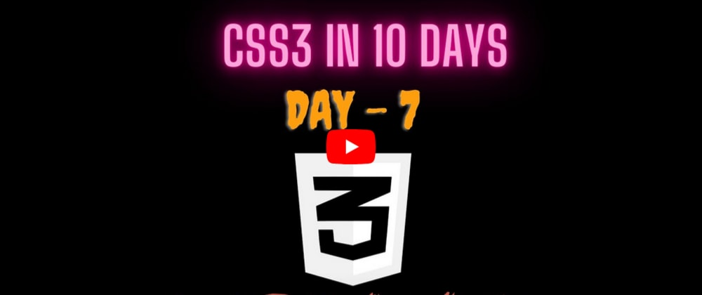 YouTube Video | CSS3 in 10 days — Day 7