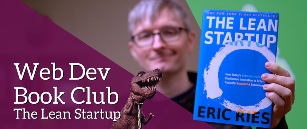 Cover image for Web Dev Book Club: The Lean Startup