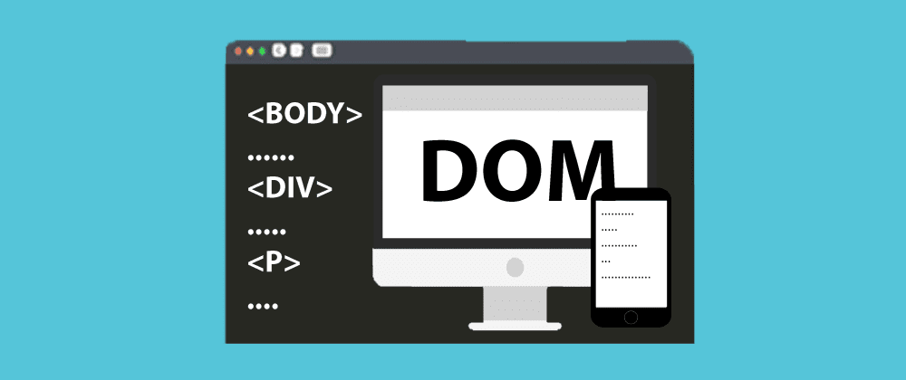 Cover image for DOM Tutorial