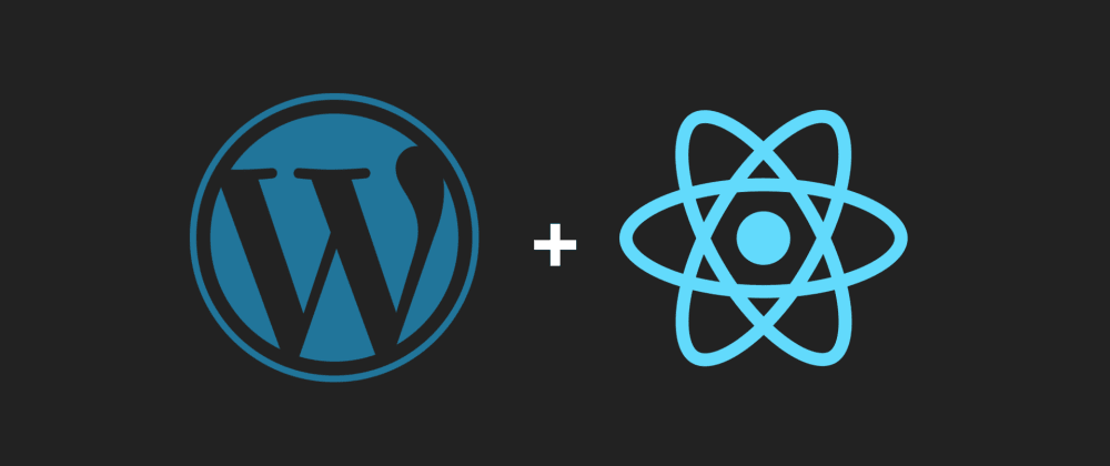Cover image for Using Wordpress with React.js