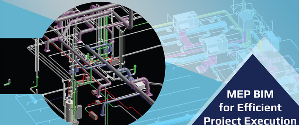 Cover image for MEP BIM for Preconstruction Planning and Design Optimization That Leads to Efficient Project Execution
