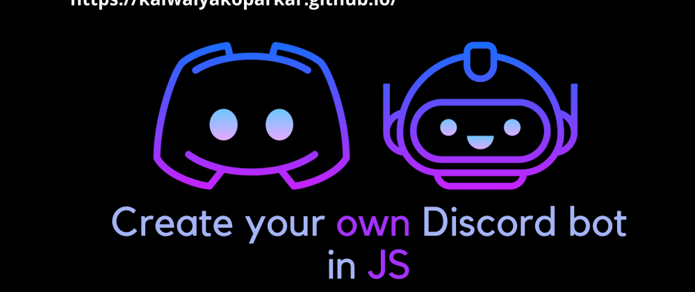 Cover image for 🤖 Creating your own discord bot using JS 🤖