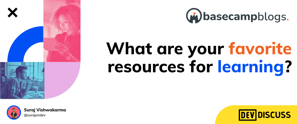 Cover image for What are your favourite learning resources?