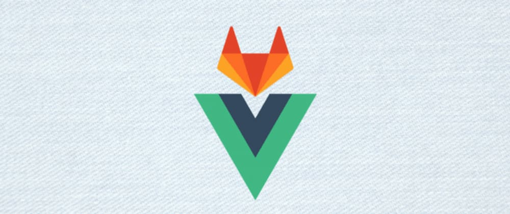 Cover image for How to auto deploy a Vue application using GitLab CI/CD on Ubuntu 18.04