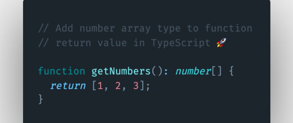 Cover image for How to add number array type to function return value in TypeScript?