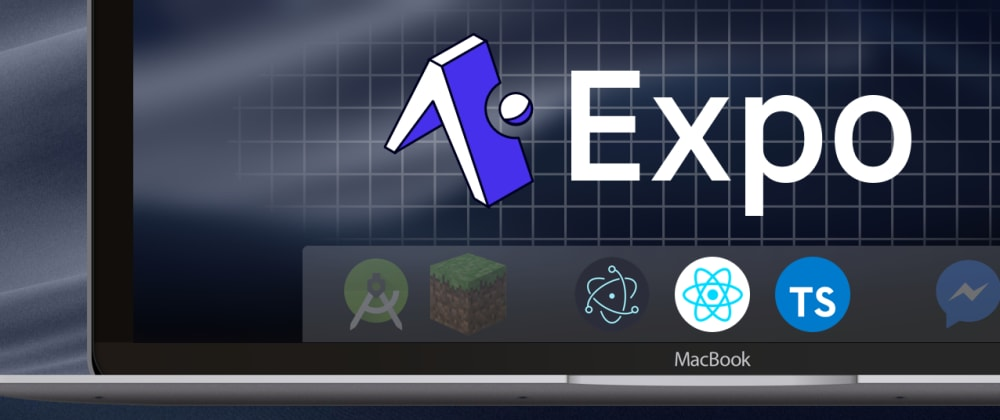 Cover image for Making Desktop apps with Electron, React Native, and Expo