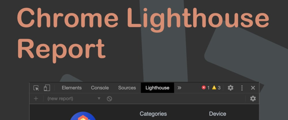 Cover image for Chrome Lighthouse Report