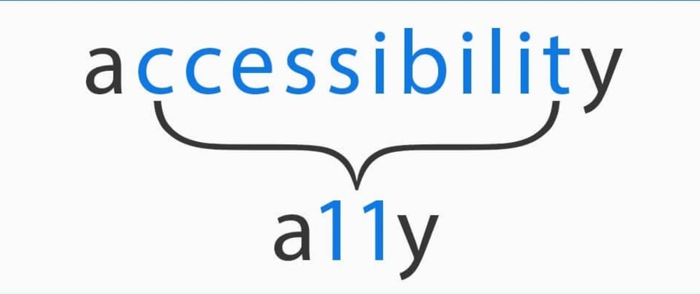 Cover image for Beginners guide to Web Accessibility (a11y)