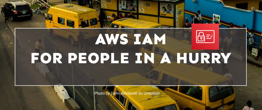 Cover image for AWS IAM for People in a Hurry.