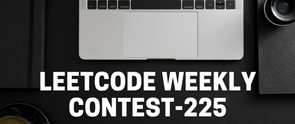Cover image for Leetcode Weekly Contest 225 (Change Minimum Characters to Satisfy One of Three Conditions)