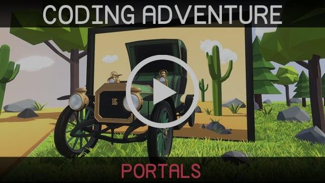 Coding Adventure: Portals