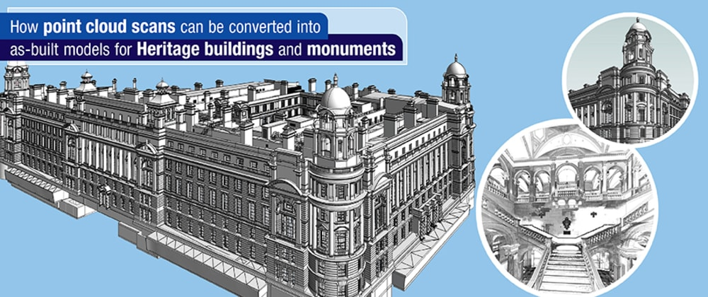 Cover image for A 5 Step Guide to Create As-Built Models for Heritage Structures from Point Clouds