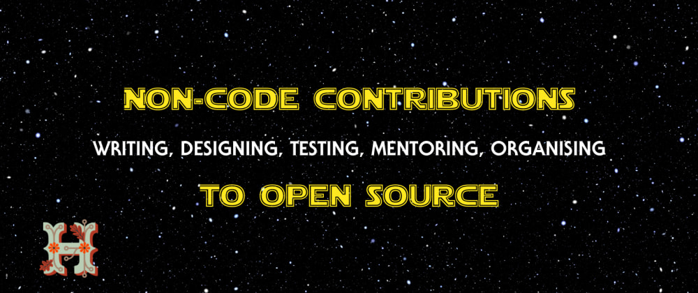 Cover image for How to Make Non-Code Contributions to Open-Source Projects