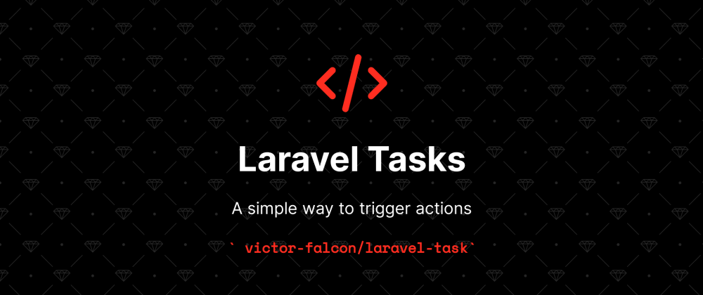 Cover image for 📦 Laravel Tasks: a simple package to trigger use cases with validation and authorization