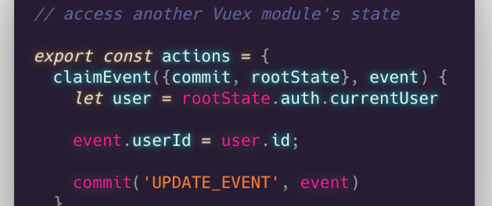 Cover image for VueJS Quick Tip: Access Vuex state from another module's actions
