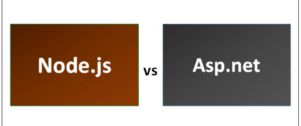 Cover image for NodeJS vs ASP.NET (core)