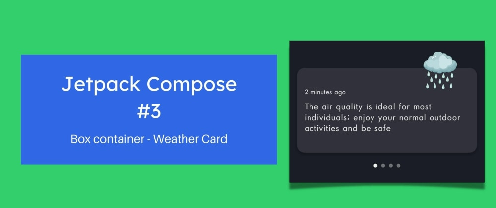 Cover image for Weather forecast card design using Jetpack Compose