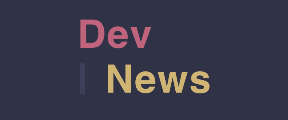 Cover image for DevNews for DEV Community