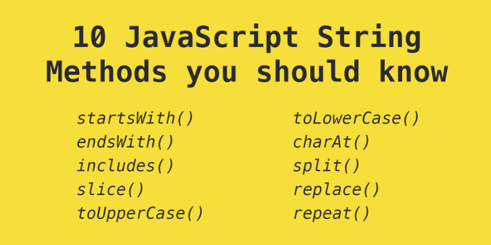 10 JavaScript string methods you should know - DEV Community