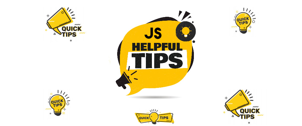 Cover image for My Favorite JavaScript Tips and Tricks