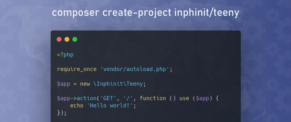 Cover image for Teeny, a route system for PHP