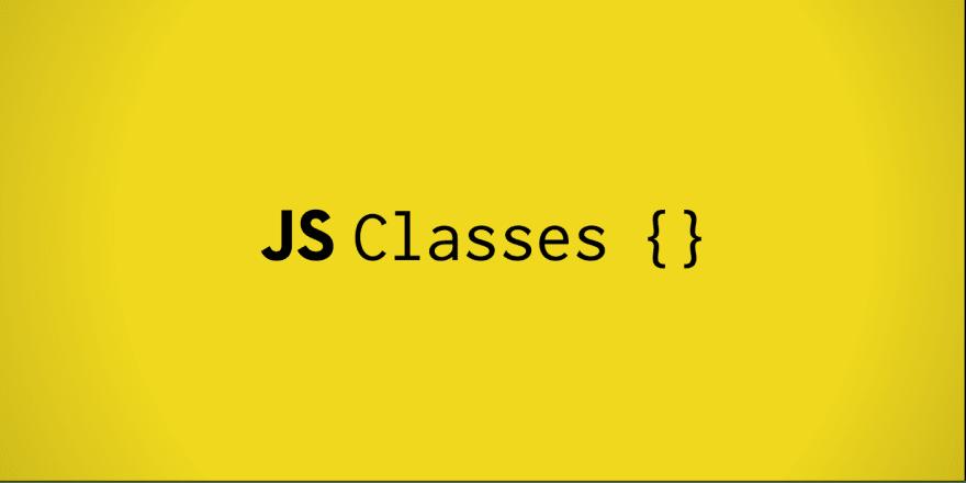 JS Classes