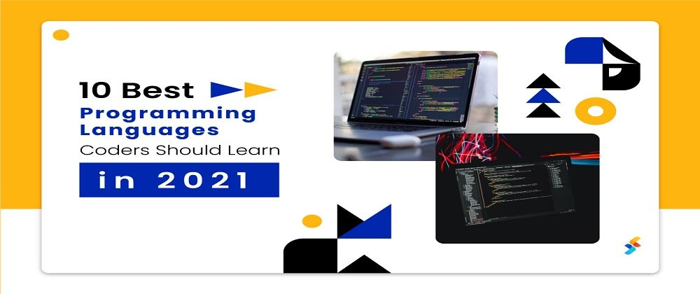 Cover image for 10 Best Programming Languages Coders Should Learn in 2021