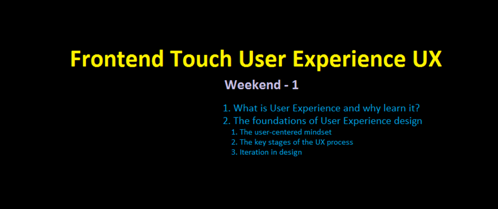 Cover image for Frontend Touch User Experience UX - Weekend - 1