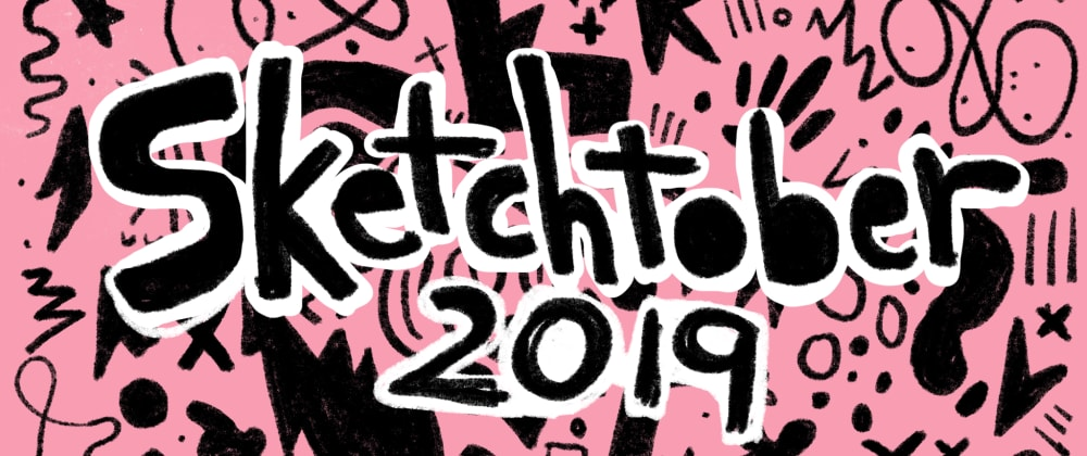 Cover image for Want to harness the power of sketching? Join Sketchtober, a challenge to power your ideas!