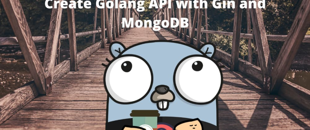 Cover image for Create API with Gin in Golang Part 1
