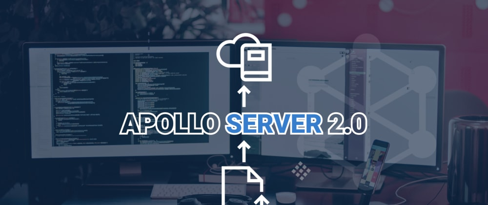 Cover image for  Handling File Uploads with Apollo Server 2.0.