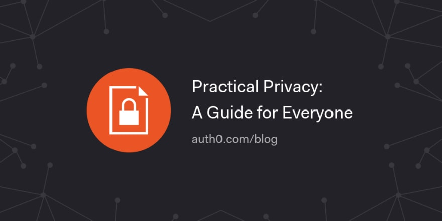Practical Privacy: A Guide for Everyone