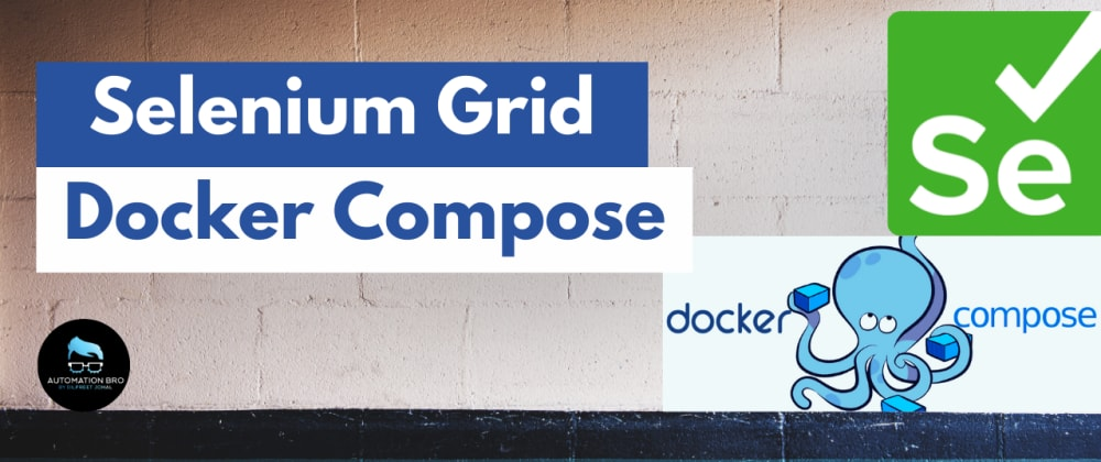 Cover image for Selenium Grid with DockerCompose
