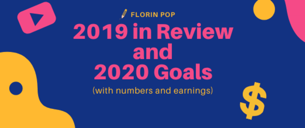 Cover image for 2019 In Review and 2020 Goals (with numbers and earnings)