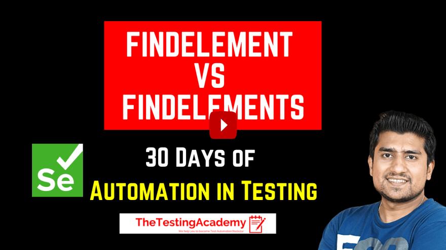 FindElement and FindElements