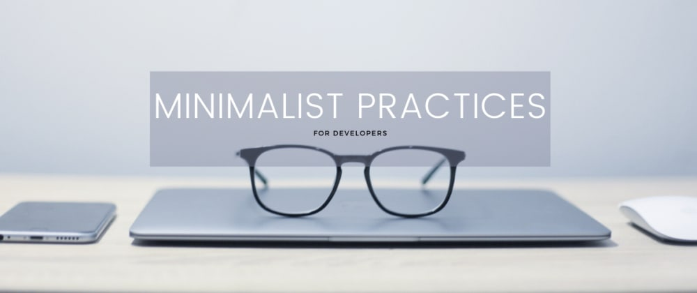 Cover image for Minimalist work practices for optimal development process